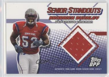 2006 Topps Draft Picks & Prospects Senior Standouts Relics #SS-BB - Brodrick Bunkley