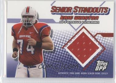 2006 Topps Draft Picks & Prospects Senior Standouts Relics #SS-EW - Eric Winston