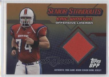2006 Topps Draft Picks and Prospects (DPP) - Senior Standouts Relics - Gold Foil #EW - Eric Winston /10