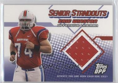2006 Topps Draft Picks and Prospects (DPP) - Senior Standouts Relics #SS-EW - Eric Winston