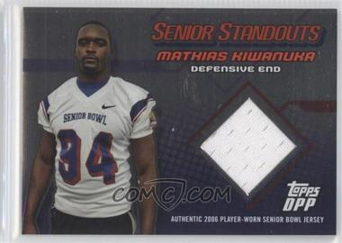 2006 Topps Draft Picks and Prospects (DPP) Senior Standouts Relics Silver Foil #SS-MK - Mathias Kiwanuka /50