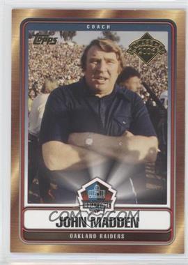 2006 Topps Hall of Fame Class of 2006 #HOFT-JM - John Madden