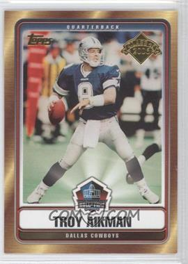 2006 Topps Hall of Fame Class of 2006 #HOFT-TA - Troy Aikman