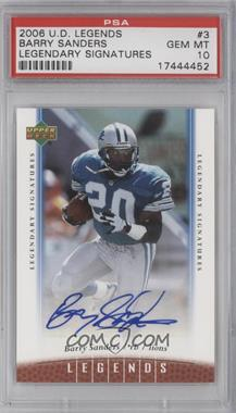 2006 UD Legends Legendary Signatures #3 - Barry Sanders [PSA 10]