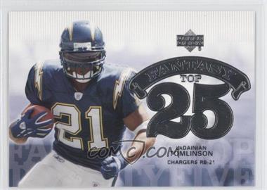 2006 Upper Deck Fantasy Top 25 #F25-LT - LaDainian Tomlinson