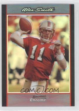 2007 Bowman Chrome Refractor #BC121 - Alex Smith