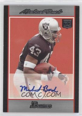 2007 Bowman Rookie Autographs #BAV-MB - Michael Bush /199