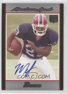 2007 Bowman Rookie Autographs #BAV-ML - Marshawn Lynch /199