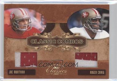 2007 Donruss Classics - Classic Combos - Jerseys Prime [Memorabilia] #CC-3 - Roger Craig, Joe Montana /25