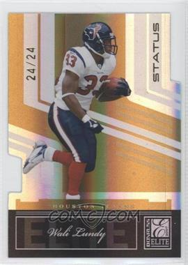 2007 Donruss Elite Status Gold Die-Cuts #41 - Wali Lundy /24