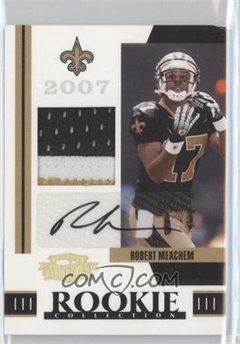2007 Donruss Threads - Rookie Collection Materials - Prime Signatures [Autographed] #RCM-24 - Robert Meachem /10