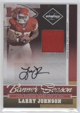 2007 Leaf Limited Banner Season Materials Signatures [Autographed] #BS-2 - Larry Johnson /25