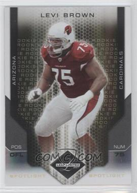 2007 Leaf Limited Spotlight Gold #251 - Levi Brown /10