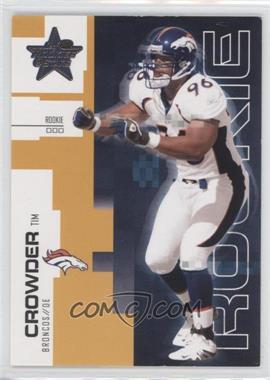 2007 Leaf Rookies & Stars - [Base] - Gold #183 - Tim Crowder /349
