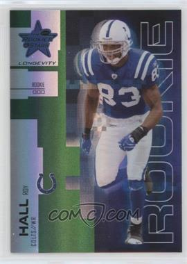 2007 Leaf Rookies & Stars Longevity - [Base] - Emerald #196 - Roy Hall /29