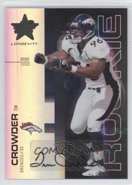 2007 Leaf Rookies & Stars Longevity [???] #183 - Tim Crowder /25