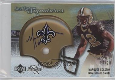 2007 NFL Sweet Spot - Signatures Tier 3 - Gold 20 #SSS-MC - Marques Colston /20