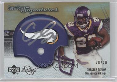 2007 NFL Sweet Spot [???] #SSS-CT - Chester Taylor /20