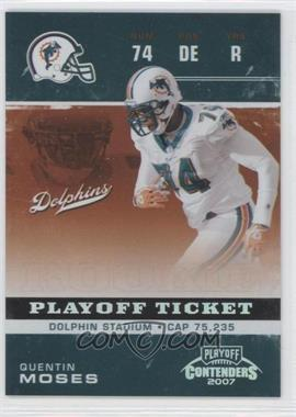 2007 Playoff Contenders - [Base] - Playoff Ticket #209 - Quentin Moses /99