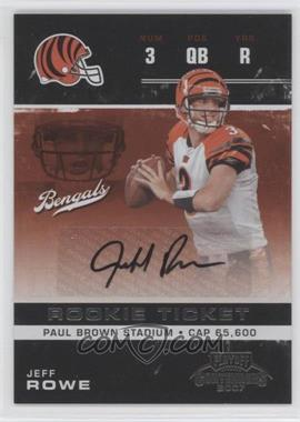 2007 Playoff Contenders #167 - Jeff Rowe /362