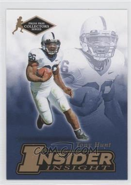 2007 Press Pass Collectors Series [???] #II-9 - Tony Hunt