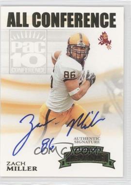 2007 Press Pass Legends - All Conference Autographs - Gold #AC-ZM - Zach Miller /400