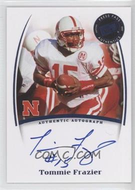 2007 Press Pass Legends - Saturday Signatures #TOFR - Tommie Frazier
