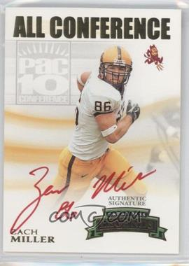 2007 Press Pass Legends All Conference Autographs Gold #AC-ZM - Zach Miller /400
