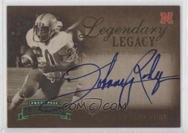 2007 Press Pass Legends Legendary Legacy Gold Autographs [Autographed] #LL-JR2 - Johnny Rodgers