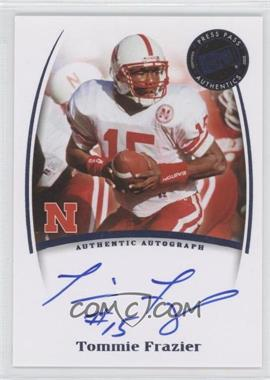 2007 Press Pass Legends Saturday Signatures #TOFR - Tommie Frazier