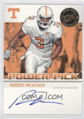 2007 Press Pass Power Pick Autographs #PP-RM - Robert Meachem /250