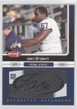 2007 SAGE Aspire Autographs #27A - Levi Brown