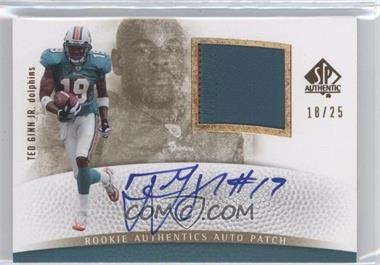 2007 SP Authentic - [Base] - Gold #298 - Ted Ginn /25