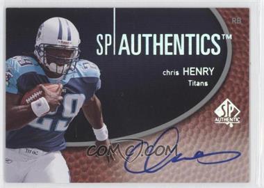 2007 SP Authentic - SP Authentics Autographs #SPAA-CH - Chris Henry - Titans
