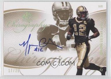 2007 SP Authentic Chirography Gold #CA-MC - Marques Colston /25