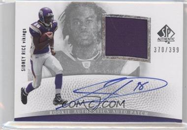 2007 SP Authentic #295 - Sidney Rice /399
