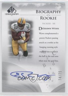 2007 SP Chirography - Biography of a Rookie - Silver #BOR-DW - DeShawn Wynn /75