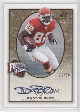 2007 SP Chirography Football Heroes Gold #FH-DB - Dwayne Bowe /50