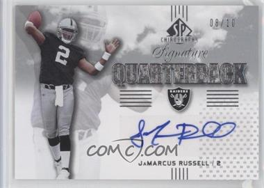 2007 SP Chirography Signature Quarterbacks Silver #SQ-JR - JaMarcus Russell /10