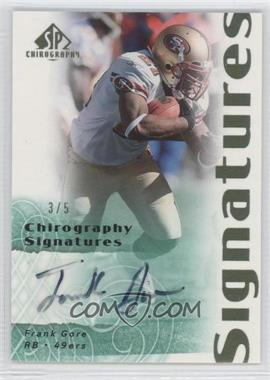 2007 SP Chirography Signatures Emerald #CS-FG - Frank Gore /5