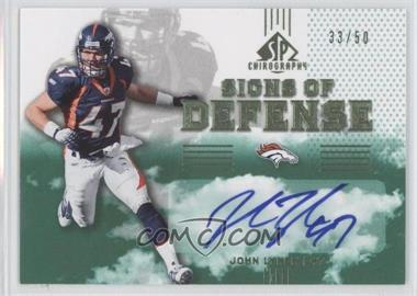 2007 SP Chirography Signs of Defense Emerald #SOD-JL - John Lynch /50