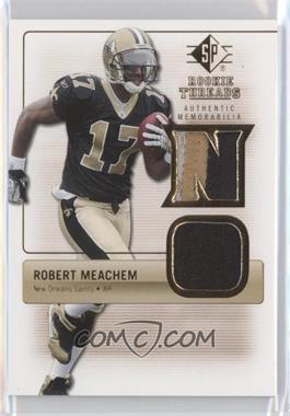 2007 SP Rookie Threads [???] #RT-RM - Robert Meachem