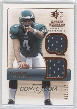 2007 SP Rookie Threads Authentic Memorabilia Bronze #RT-KK - Kevin Kolb /225