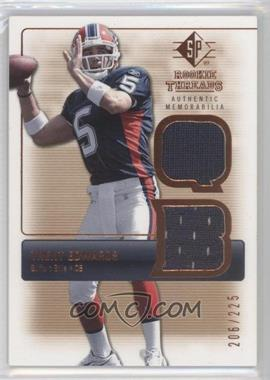 2007 SP Rookie Threads Authentic Memorabilia Bronze #RT-TE - Trent Edwards /225