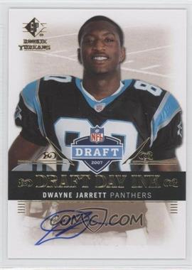 2007 SP Rookie Threads Draft Day Ink #DDI-DJ - Dwayne Jarrett