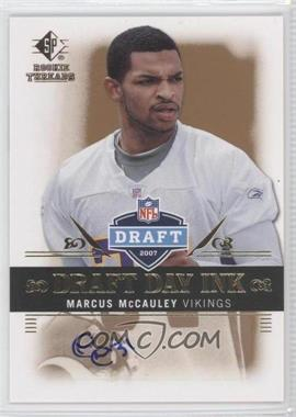 2007 SP Rookie Threads Draft Day Ink #DDI-MM - Marcus McCauley