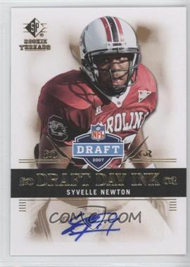 2007 SP Rookie Threads Draft Day Ink #DDI-SN - Syvelle Newton
