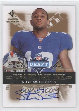 2007 SP Rookie Threads Draft Day Ink #DDI-SS - Steve Smith