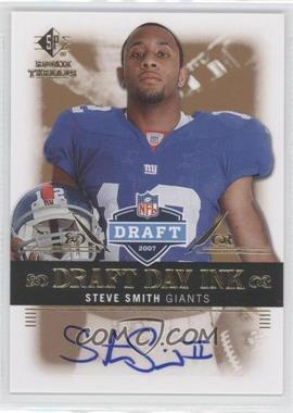 2007 SP Rookie Threads Draft Day Ink #DDI-SS - Steve Smith