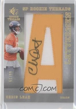 2007 SP Rookie Threads Lettermen Gold #111 - Chris Leak /99